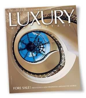 LuxuryRealEstate magazine Summer 2008 issue