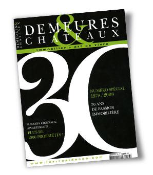 Demeures & Châteaux spécial 30 ans